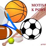 MOTIVACE K POHYBU